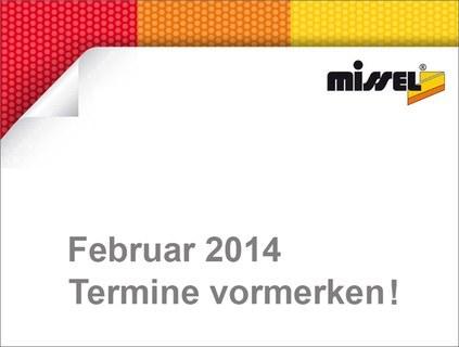 Missel präsentiert – Termine im Februar 2014